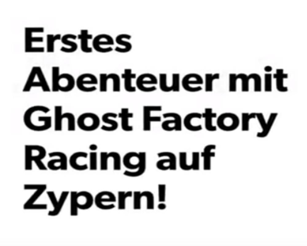 Erstes Abenteuer Mit Ghost Factory Racing Auf Zypern